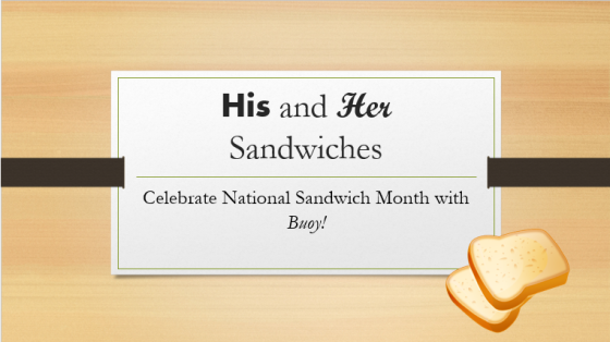 Buoy Sandwich Month